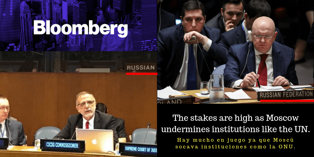 The stakes are high as Moscow undermines institutions like the UN. - Hay mucho en juego ya que Moscú socava instituciones como la ONU. Bloomberg