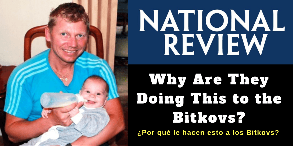 Why Are They Doing This to the Bitkovs_ ¿Por qué le hacen esto a los Bitkovs_ NATIONAL REVIEW